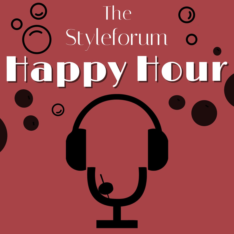 The Styleforum Happy Hour